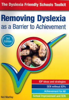 Removing Dyslexia as a Barrier to Achievement, by Neil MacKay