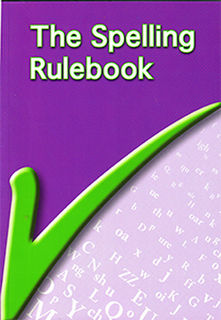 The Spelling Rule Book