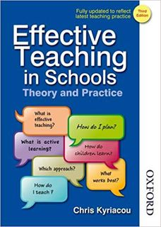 Effective Teaching in Schools - Theory and Practice by Chris Kyriacou
