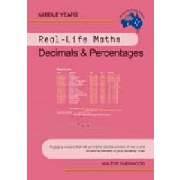 Real-Life Maths - Decimals & Percentages by Walter Sherwood