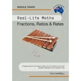Real-Life Maths - Fractions, Ratios & Rates by Tom Campbell