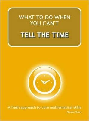 What to do when you can't Tell The Time - Steve Chinn