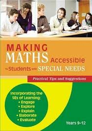 Making Maths Accessible to Students with Special Needs Yrs 9-12