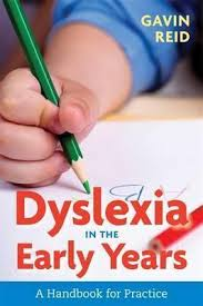 Dyslexia in the Early Years : A Handbook for Practice