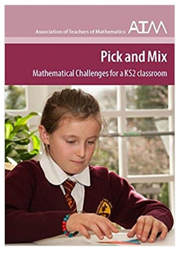 Pick and Mix - Mathematical Challeges for Y3 + Children Written by Mike Ollerton